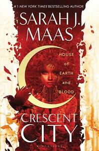 House of Earth and Blood Maas, Sarah J. Crescent City