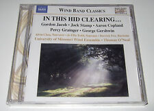 In This Hid Clearing... Music for Wind Band (CD, 2009) Naxos - new