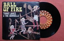 TOMMY JAMES AND THE SHONDELLS-BALL OF FIRE RARE ITALY 7'' PS 1969 UNIQUE COVER