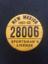 1931 - 32 New Mexico Sportman's Hunting and Fishing License Button