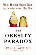 The Obesity Paradox: When Thinner Means Sicker and Heavier Means Healthier - Goo