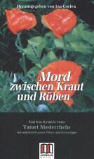 Mord zwischen Kraut und Rüben (2013, Taschenbuch) #d