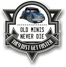 Old Minis Never Die Slogan & Classic Mini Union Jack Koolart image Car Sticker