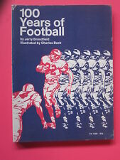 100 Years Of Football soft cover book 1972 by Jerry Brondfield