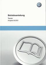 VW TOURAN 2 Betriebsanleitung  2015 Bedienungsanleitung Handbuch Bordbuch BA