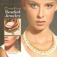 Creative Beaded Jewelry - 40 Original Designs by Sigal Buzaglo, NEW PB