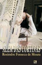 Alem das Cortinas by Rosimere Fonseca De Moura (2013, Paperback)