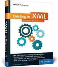 Einstieg in XML von Helmut Vonhoegen (2015, Gebundene Ausgabe)