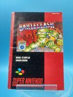 jeu video notice BE super nintendo snes FAH battle clash