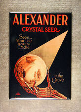 Alexander Crystal Seer Magnet - Magician Mystic Magic Illusion Spiritualist