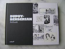 DUPUY-BERBERIAN - Artbook - Chêne EO