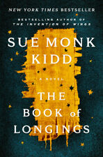 The Book of Longings : A Novel by Sue Monk Kidd (2020, Hardcover)