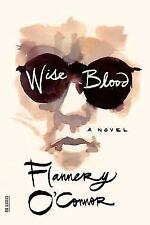 Wise Blood (FSG Classics) by O'Connor, Flannery