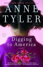 Digging to America by Anne Tyler (2007, Paperback)