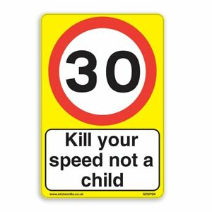 30 Mph & Kill Your speed not a child [3 X Pack] - A4 Vinyl Stickers, Yellow B...