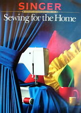 Singer Sewing Reference Library - SEWING FOR THE HOME - Fabrics Instructions etc
