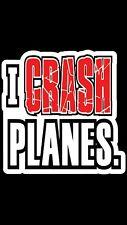 rc stickers decals- I Crash Planes