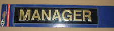 MANAGER Stick on sign 200mm x 40mm RAISED GOLD/BRASS LETTERS free post