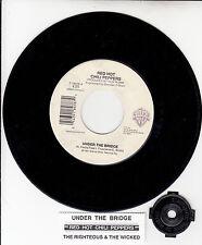 "RED HOT CHILI PEPPERS Under The Bridge 7"" 45 record + juke box title strip RARE!"