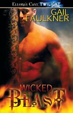 WICKED BEAST by Gail Faulkner EROTIC SHIFTER WITHCES MAGIC ~ OOP (ELLORA'S CAVE)