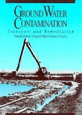 Ground Water Contamination: Transport and Remediation