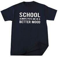 Humor School T Shirt Funny Sarcastic School Lover Tee Christmas Gift for Him