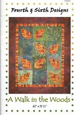 A WALK IN THE WOODS ~ FOURTH & SIXTH DESIGNS - quilting