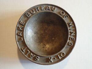 Vintage SALT LAKE BUREAU OF MINES X-10 Heavy Bronze Metal Ashtray Coin Tray UTAH