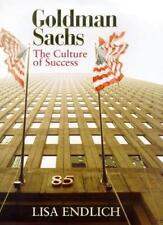 Goldman Sachs: The Culture of Success,Lisa Endlich- 9780316643733