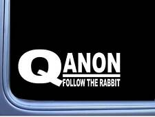 Follow The Rabbit Qanon M387 8 inch Sticker Decal Q Anon Patriot