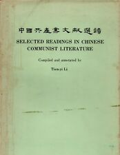 Selected Readings in Chinese Communist Literature Li, Tienyi Yale University 67