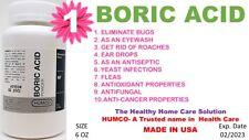 1 BORIC ACID POWDER by HUMCO 6 oz ANTI-FUNGAL, ANTI-CANCER Exp. Date 02/2023 (1)