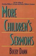 More Children's Sermons: By Bucky Dann