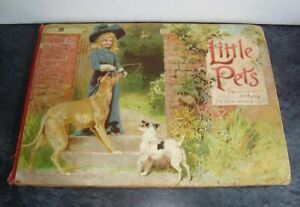 ANTIQUE CHILDRENS POP UP LITTLE PETS A PANORAMA PICTURE BOOK OF ANIMALS C1896