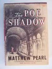 Matthew Pearl The Poe Shadow Hardcover First Edition 1st Printing