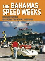 Bahamas Speed Weeks : Including the Revival Meetings, Hardcover by O'Neil, Te...