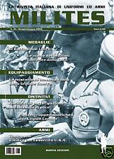 MILITES n.35 rivista militaria magazine Thompson Legion Condor Croce Rossa ital