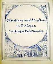 1991 Christians and Muslims in Dialogue: Facets of a Relationship-Presbyterian C