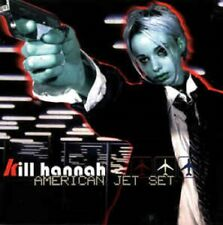 Kill Hannah - American Jet Set (1999 CD, Baby Doll) - Rare - Brand New, Sealed