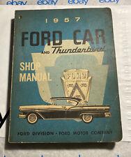 Ford Car and Thunderbird Shop Manual 1957 Vintage Car Dealer Repair Guide Book