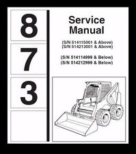 Bobcat 873 Service Repair Manual + Operation and Maintenance Manual ON CD