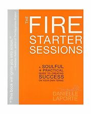 The Fire Starter Sessions: A Soulful + Practical Guide to Creat... Free Shipping