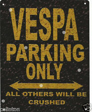 VESPA PARKING METAL SIGN RUSTIC VINTAGE STYLE 8x10in 20x25cm garage