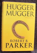 Parker, Robert B.  Hugger Mugger.  Signed, First Edition.