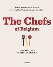 The Chefs of Belgium: Trendsetters in Belgian Cuisine by William Asaert