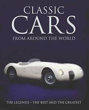 Book Classic Cars from Around the World - The Legends The Best & The Greatest