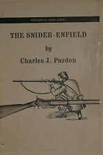 The Snider Enfield Historical Arms Reference Book