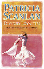 Divided Loyalties, Patricia Scanlan | Paperback Book | Good | 9780553814026
