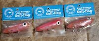 3 PAUL BROWN'S SOFT DOG PEANUT SURFACE WALKER CORKY # 8 B&L MIRROLURE PINK