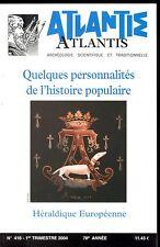REVUE ATLANTIS N°416 1° TRIMESTRE 2004. QUELQUES PERSONNALITÉS DE L'HISTOIRE...